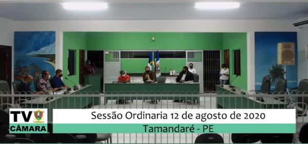 Sessão Ordinária da Câmara Municipal de Tamandaré 12 de Agosto de 2020.